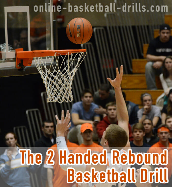 2 Handed Rebound Basketball Drill