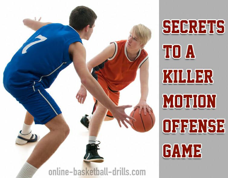 Secrets to a Killer Motion Offense