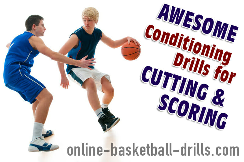 Awesome Conditioning Drills for Cutting & Scoring