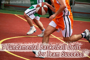 9 Fundamental Basketball Drills