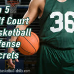 Top 5 Half Court Basketball Defense Secrets