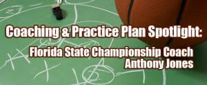 practice plan anthony jones