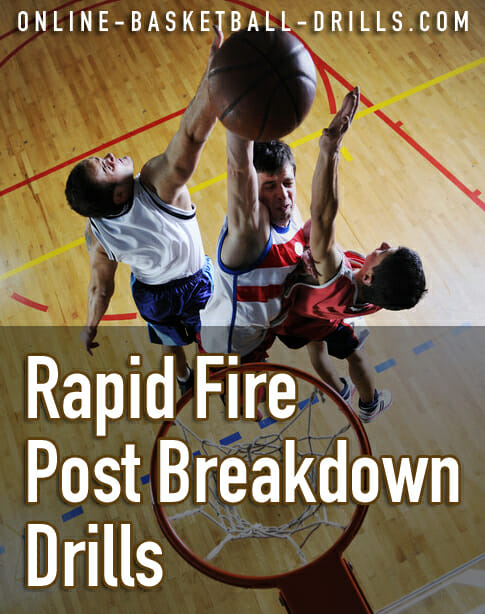 rapid fire post breakdown drills
