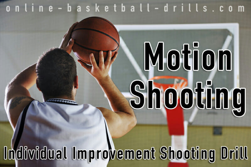 motion shooting drill