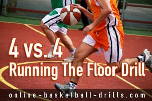 running the floor drill