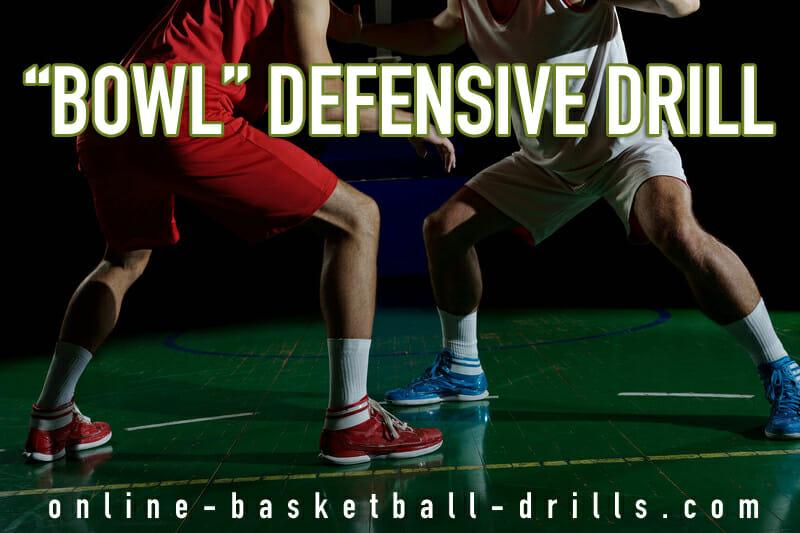bowl defensive drill
