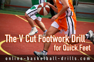 v cut footwork drill