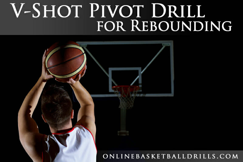 vshot pivot basketball shooting drill