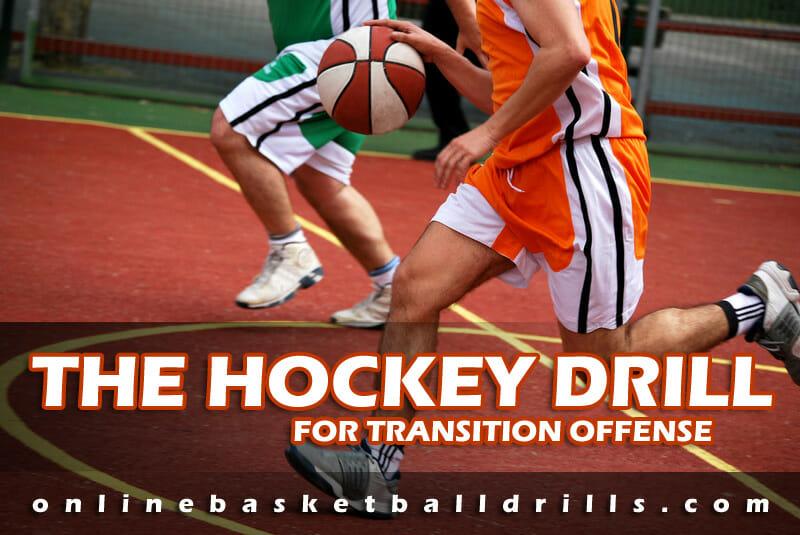 Transition Offense Drills: The Hockey Drill