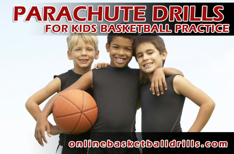 parachute drills for kids basketball practice