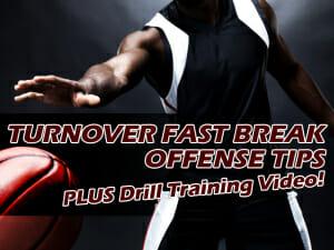 FAST BREAK OFFENSE DRILL TIPS2