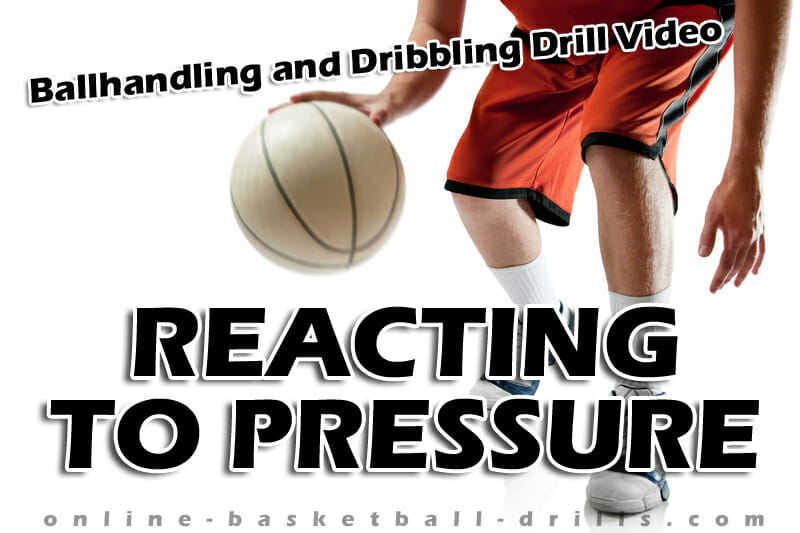 reacting to pressure dribbling drill