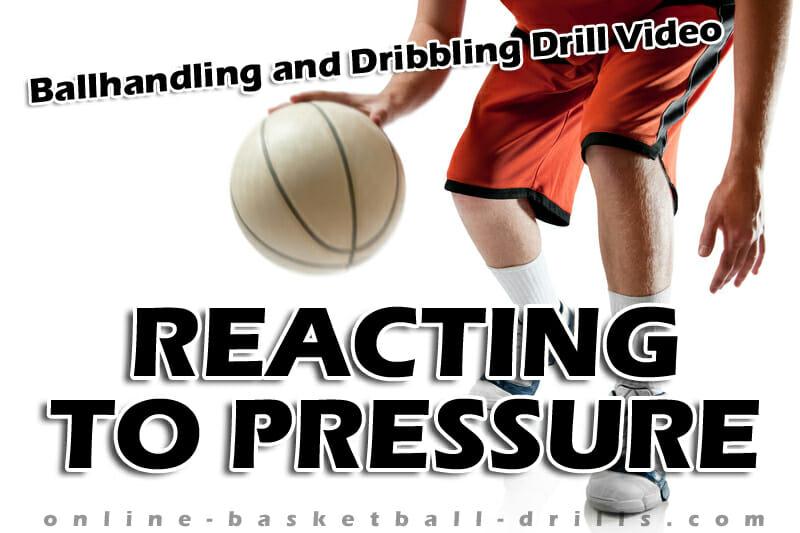 reacting to pressure dribbling drill