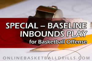 special baseline inbounds play