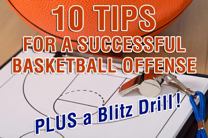 BASKETBALL OFFENSE 10 TIPS