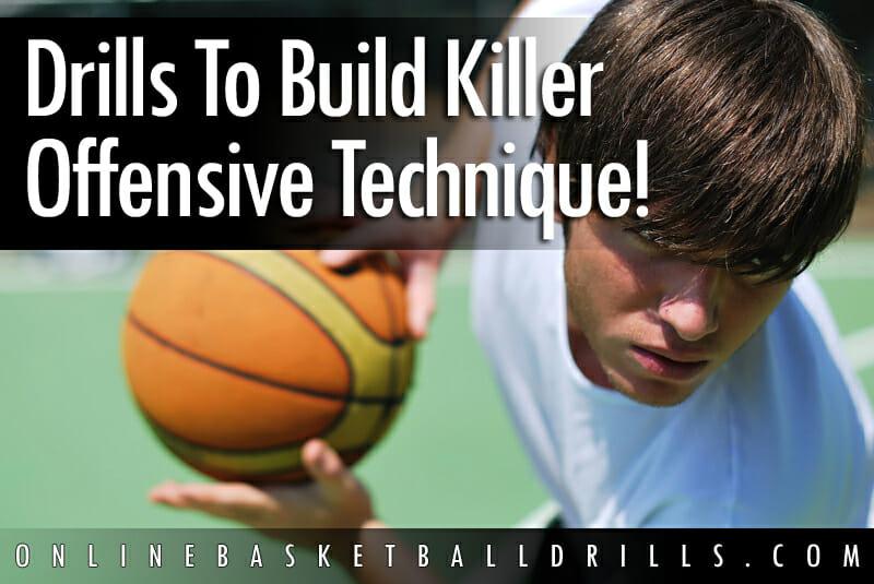offensive technique drills