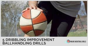 5 ballhandling drills